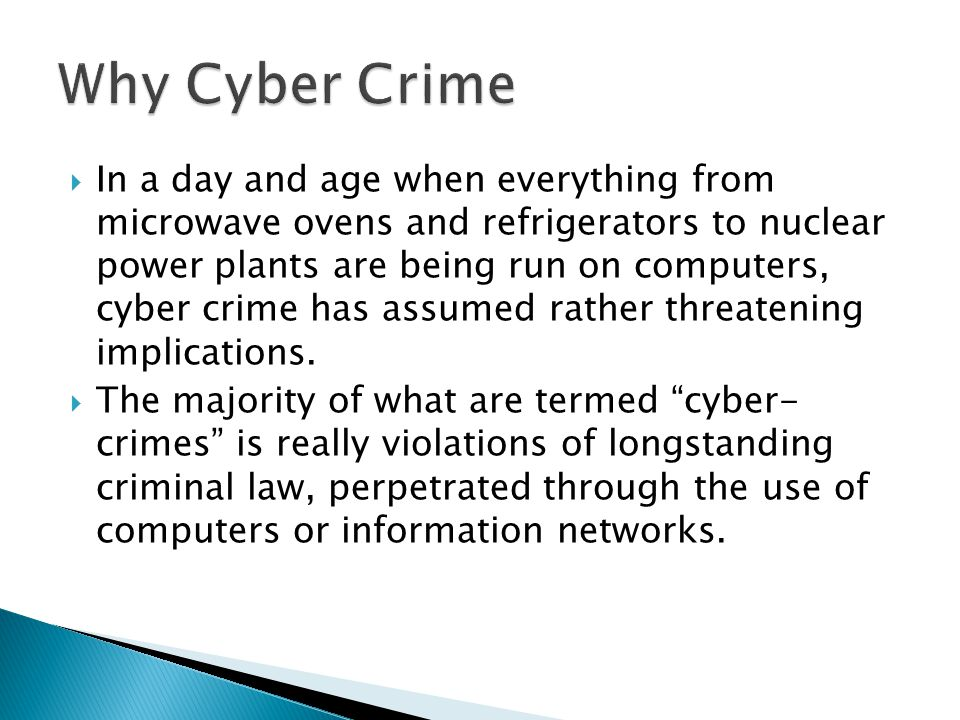  Criminals Can Operate Anonymously Over the Computer Networks.