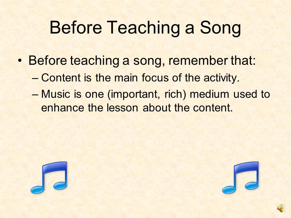 How to Teach a Song