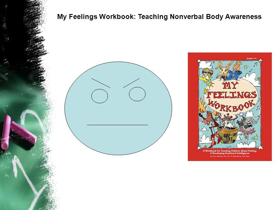 The Brain & Trauma My Feelings Workbook: Teaching Nonverbal Body Awareness