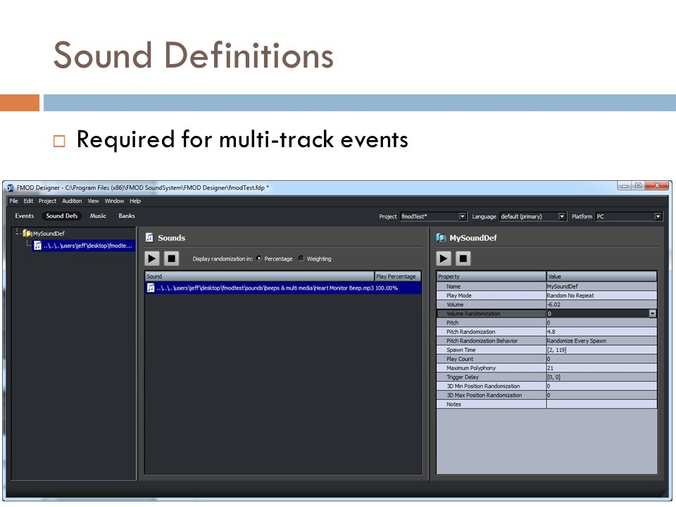 Sound Definitions  Required for multi-track events