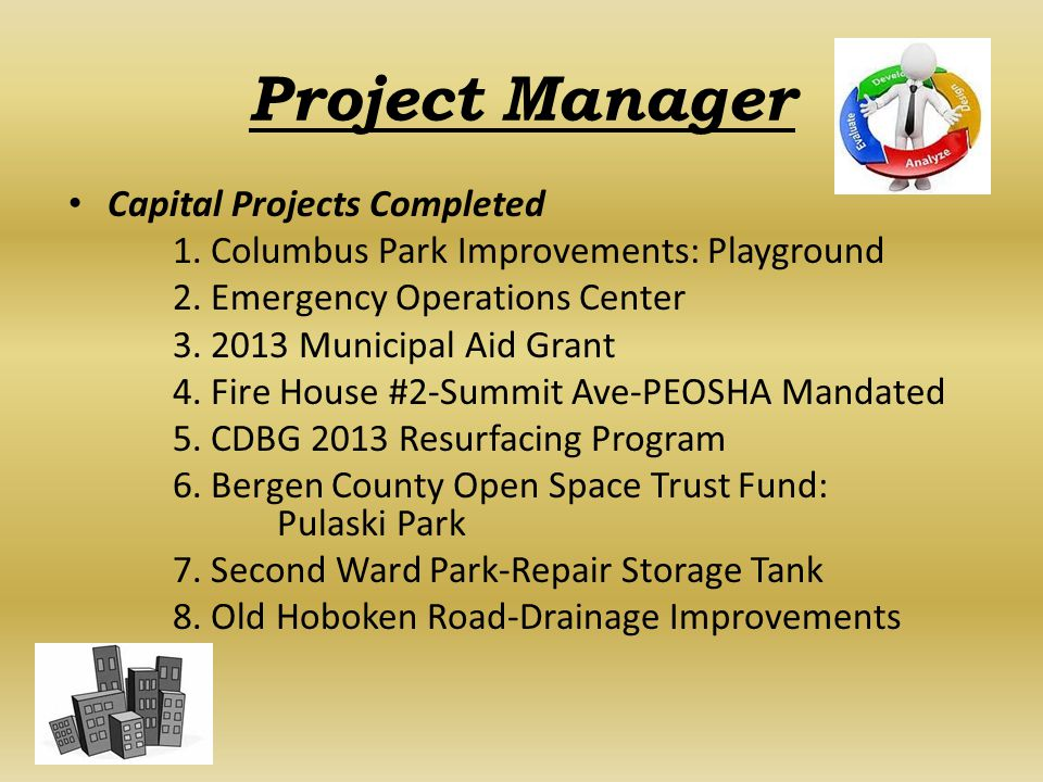 Project Manager Capital Projects Completed 1. Columbus Park Improvements: Playground 2.