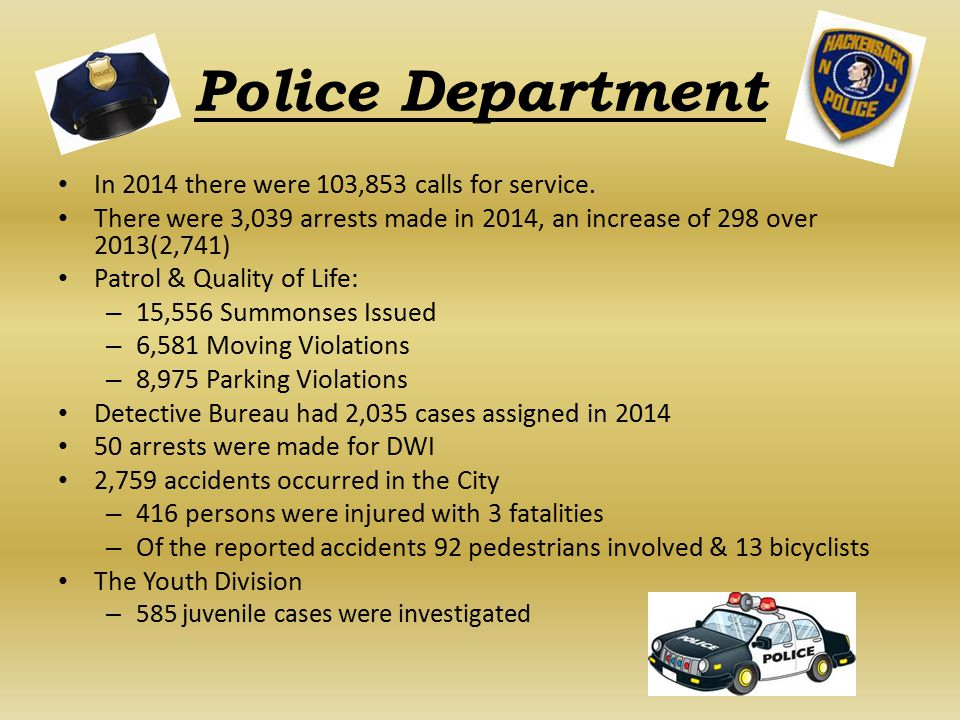 Police Department In 2014 there were 103,853 calls for service.