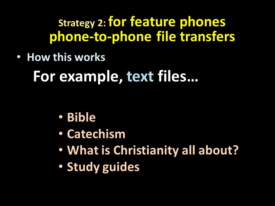 How this works For example, text files… Bible Catechism What is Christianity all about.
