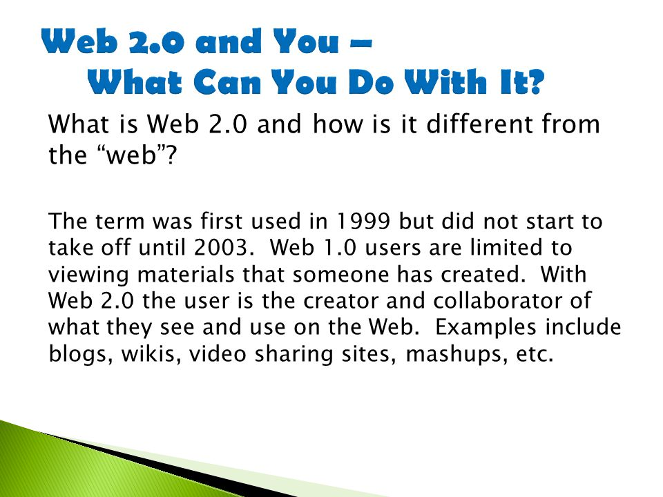 What is Web 2.0 and how is it different from the web .