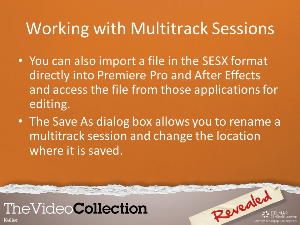 Working with Multitrack Sessions You can also import a file in the SESX format directly into Premiere Pro and After Effects and access the file from t