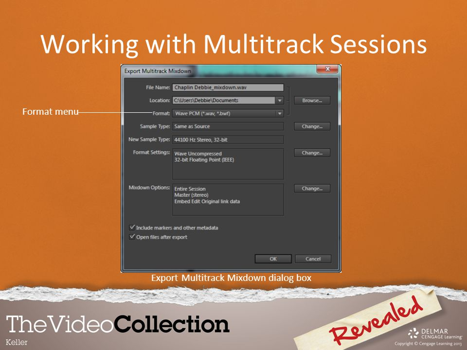 Export Multitrack Mixdown dialog box Format menu Working with Multitrack Sessions