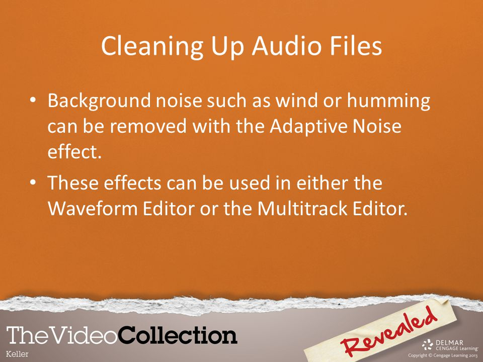 Cleaning Up Audio Files Background noise such as wind or humming can be removed with the Adaptive Noise effect. These effects can be used in either th