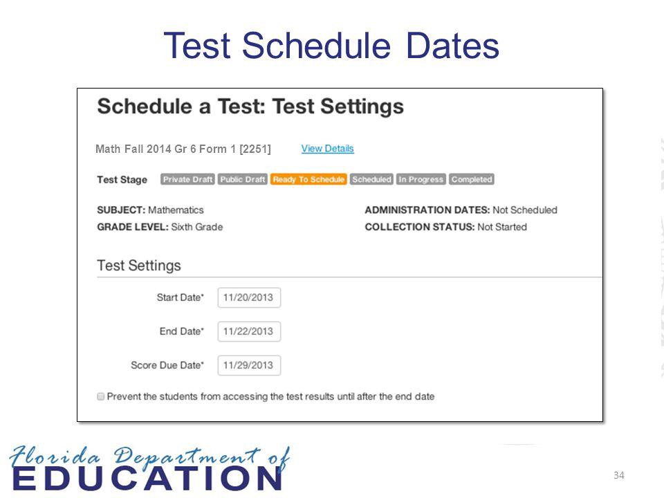 Test Schedule Dates Math Fall 2014 Gr 6 Form 1 [2251] 34