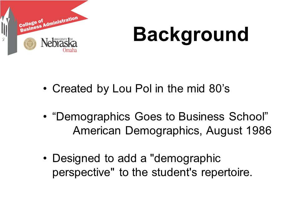 """Background Created by Lou Pol in the mid 80's """"Demographics Goes to Business School"""" American Demographics, August 1986 Designed to add a"""