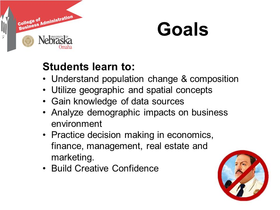 Goals Students learn to: Understand population change & composition Utilize geographic and spatial concepts Gain knowledge of data sources Analyze dem