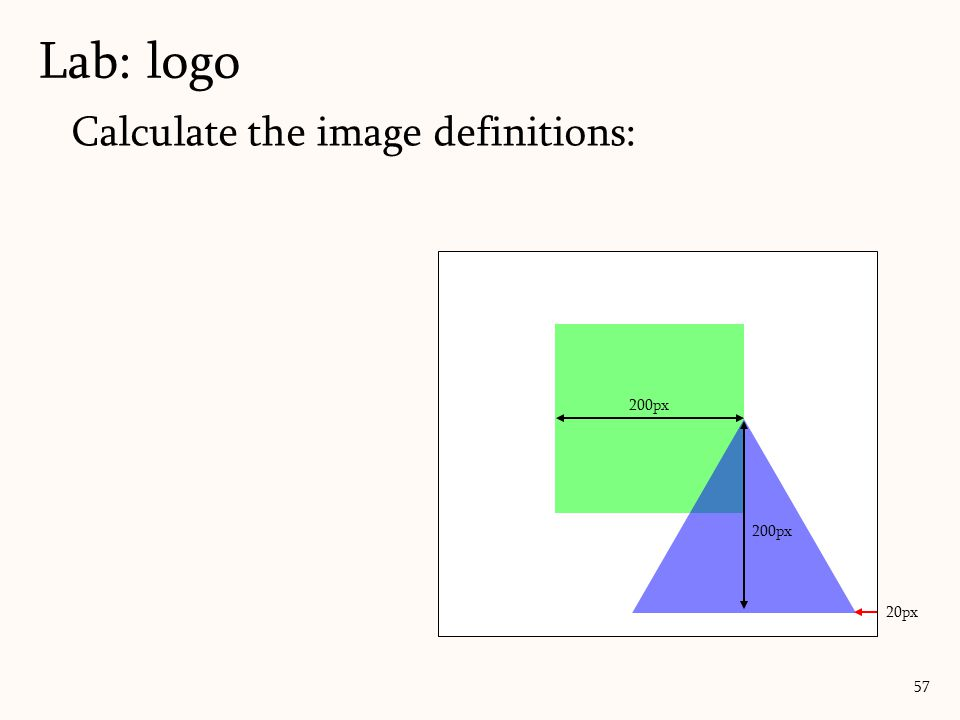 Calculate the image definitions: Lab: logo 57 20px 200px