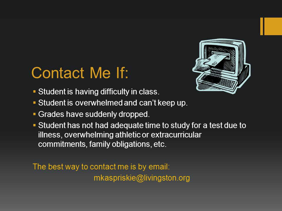 Contact Me If: