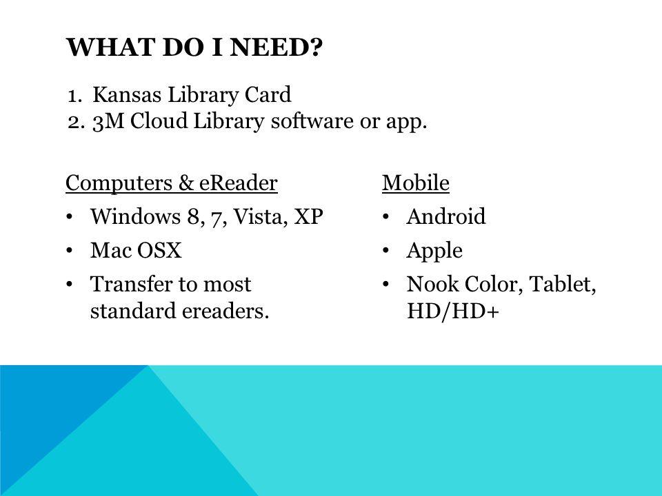 Computers & eReader Windows 8, 7, Vista, XP Mac OSX Transfer to most standard ereaders.