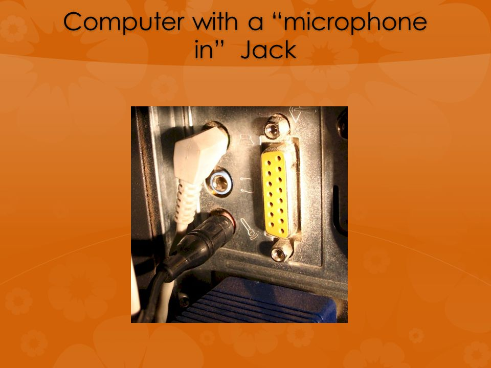 Computer with a microphone in Jack