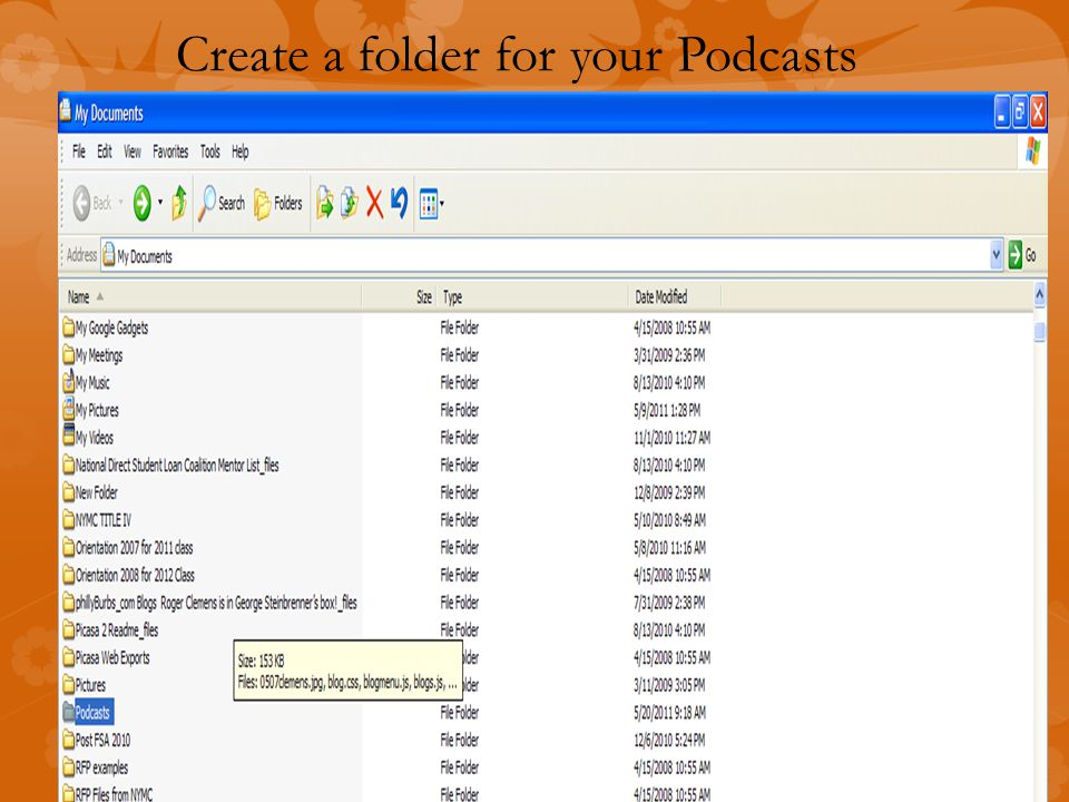 Create a folder for your Podcasts
