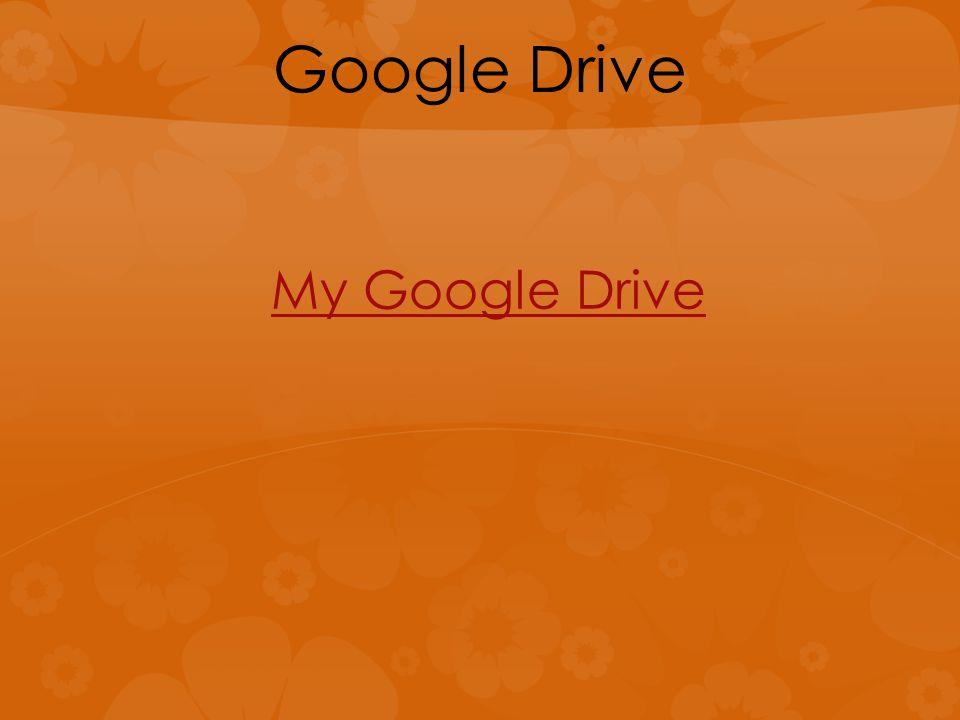 Google Drive My Google Drive
