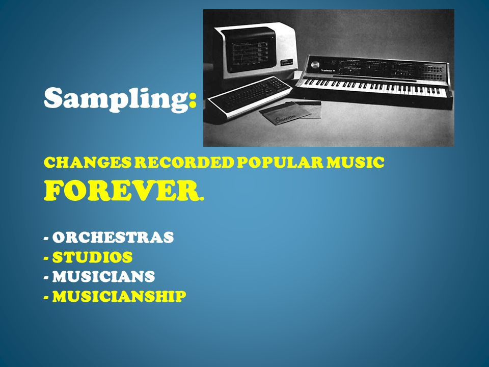 CHANGES RECORDED POPULAR MUSIC FOREVER. - ORCHESTRAS - STUDIOS - MUSICIANS - MUSICIANSHIP Sampling: