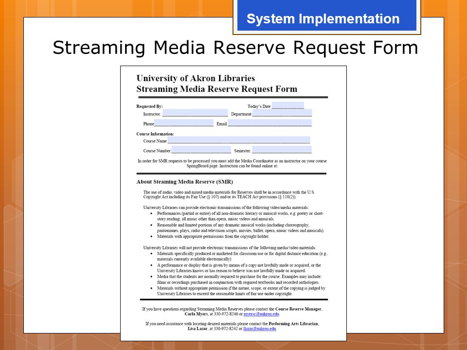 Streaming Media Reserve Request Form System Implementation