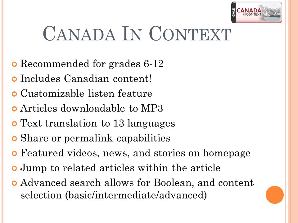 C ANADA I N C ONTEXT Recommended for grades 6-12 Includes Canadian content.