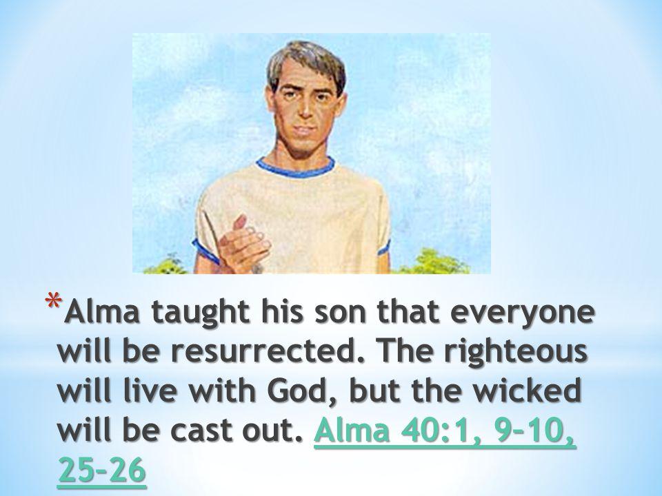 * Alma told Corianton that no one can hide his sins from God, that Corianton needed to repent. Alma 39:8–9 Alma 39:8–9 Alma 39:8–9