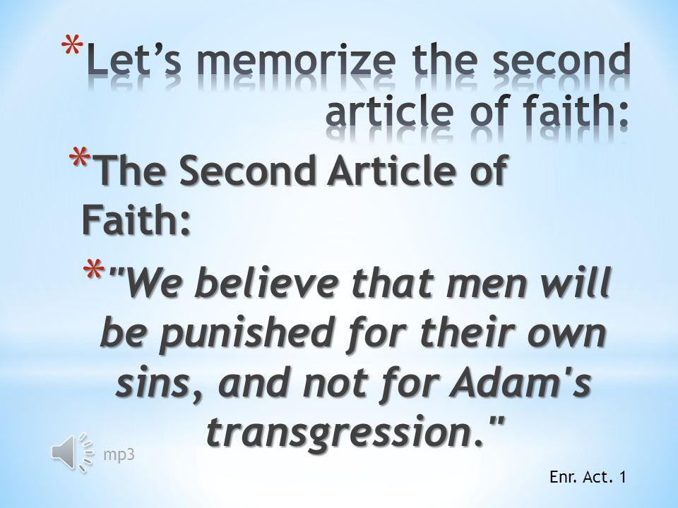 What did Alma teach Corianton about the mission of Jesus Christ? (Alma 39:15.) What did Alma teach Corianton about the mission of Jesus Christ? (Alma