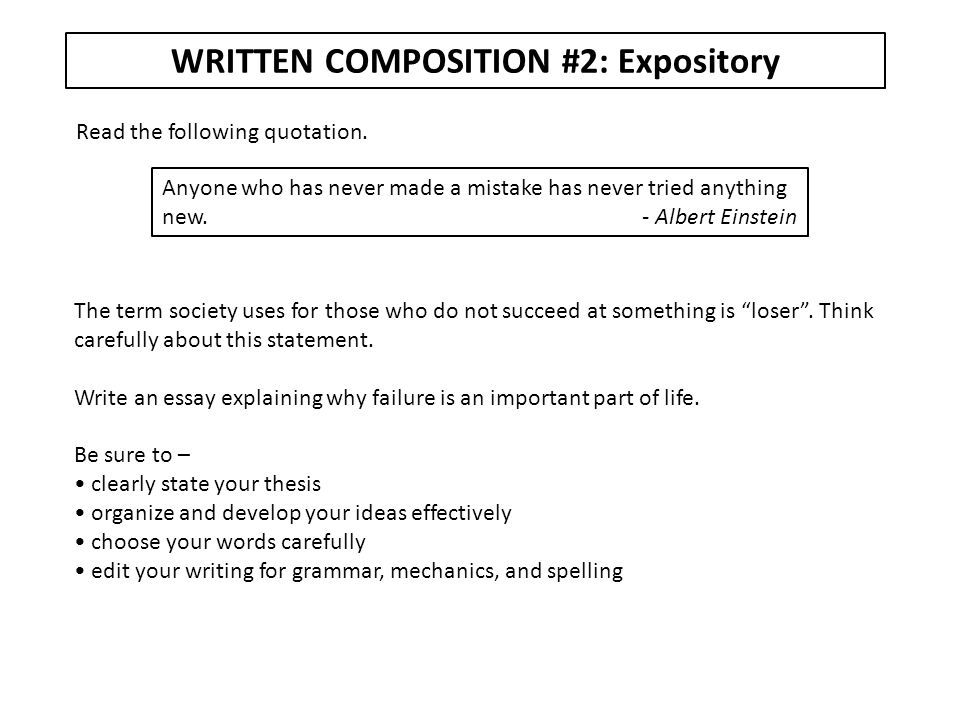 WRITTEN COMPOSITION #3: Expository Read the following quotation.