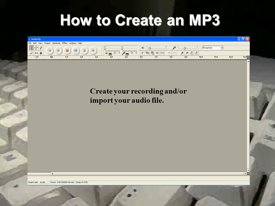 How to Create an MP3 Open Audacity via the start-up icon.