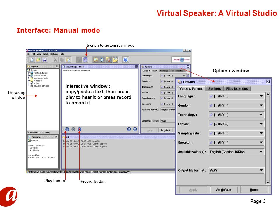 Page 3 Virtual Speaker: A Virtual Studio Interface: Manual mode Browsing window Interactive window : copy/paste a text, then press play to hear it or press record to record it.