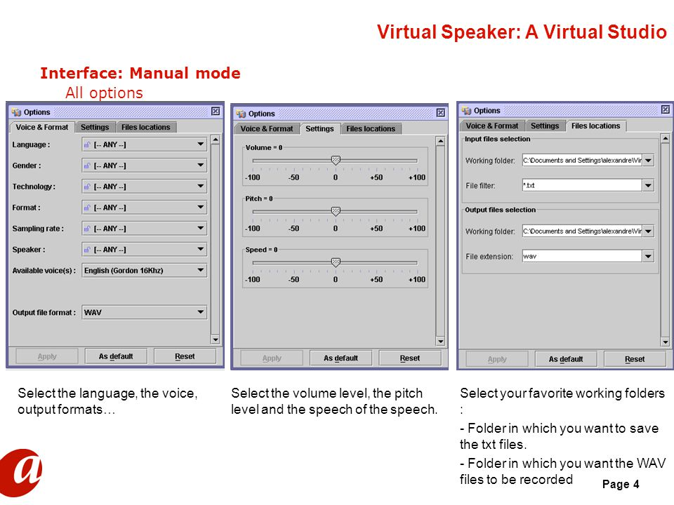 Page 4 Virtual Speaker: A Virtual Studio Interface: Manual mode All options Select your favorite working folders : - Folder in which you want to save the txt files.