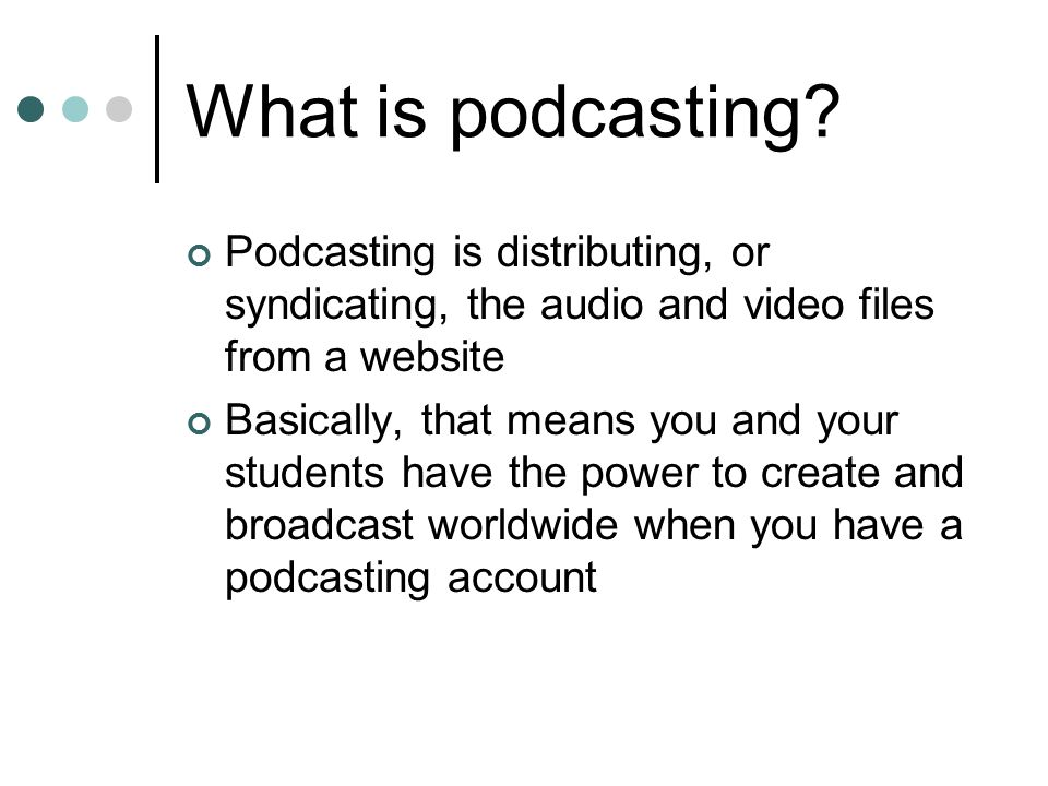 Do I have to have a lot of skills to podcast.Not anymore.