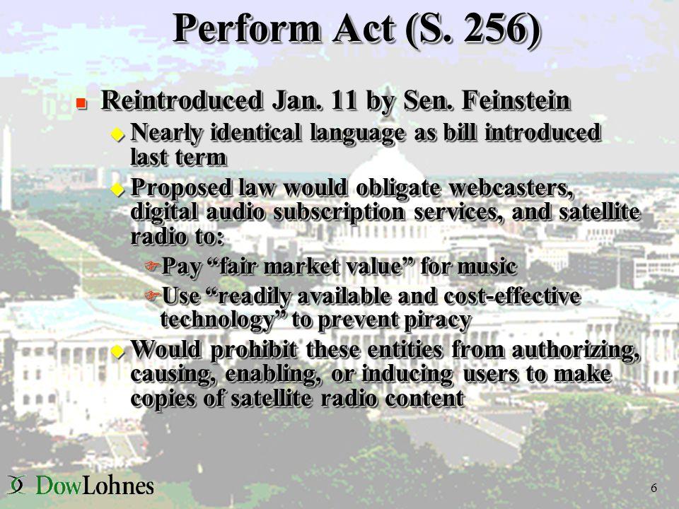 6 Perform Act (S.256) n Reintroduced Jan. 11 by Sen.