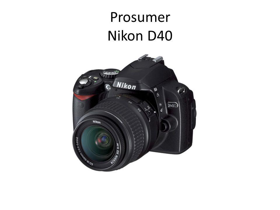 Prosumer Nikon D40