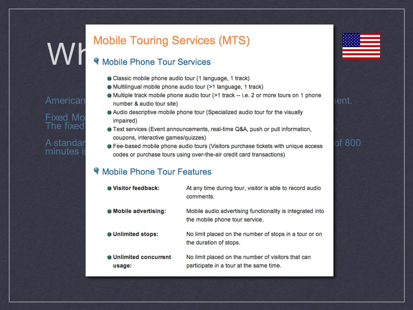 Who? American company providing mobile guide technique and management. Fixed Monthly Hosting Plan The fixed monthly hosting plan starts at $50/month f