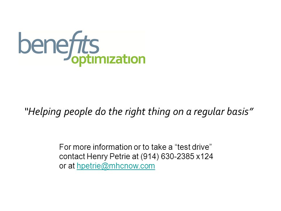 For more information or to take a test drive contact Henry Petrie at (914) x124 or at Helping people do the right thing on a regular basis