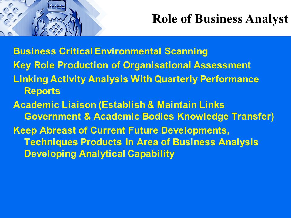 Role of Business Analyst Business Critical Environmental Scanning Key Role Production of Organisational Assessment Linking Activity Analysis With Quar