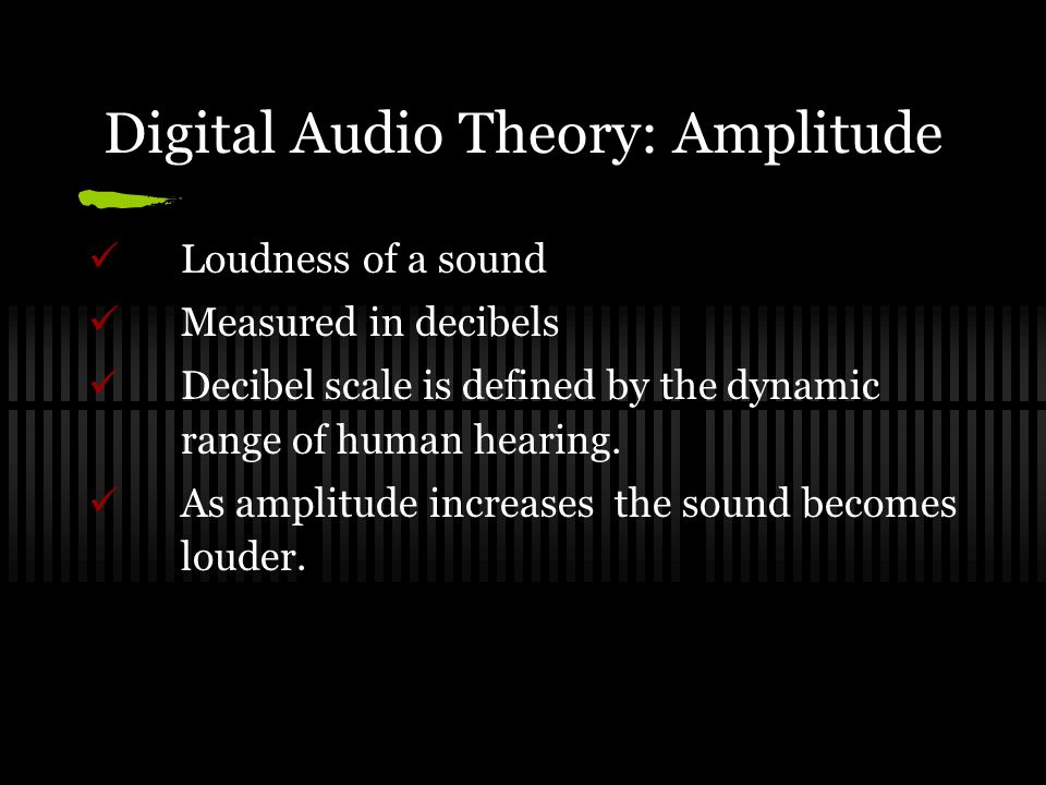 Sampling Theorem or Nyquist Theorem In order to achieve an accurate frequency of sound, each cycle of the sound's vibration must be sampled at least twice.