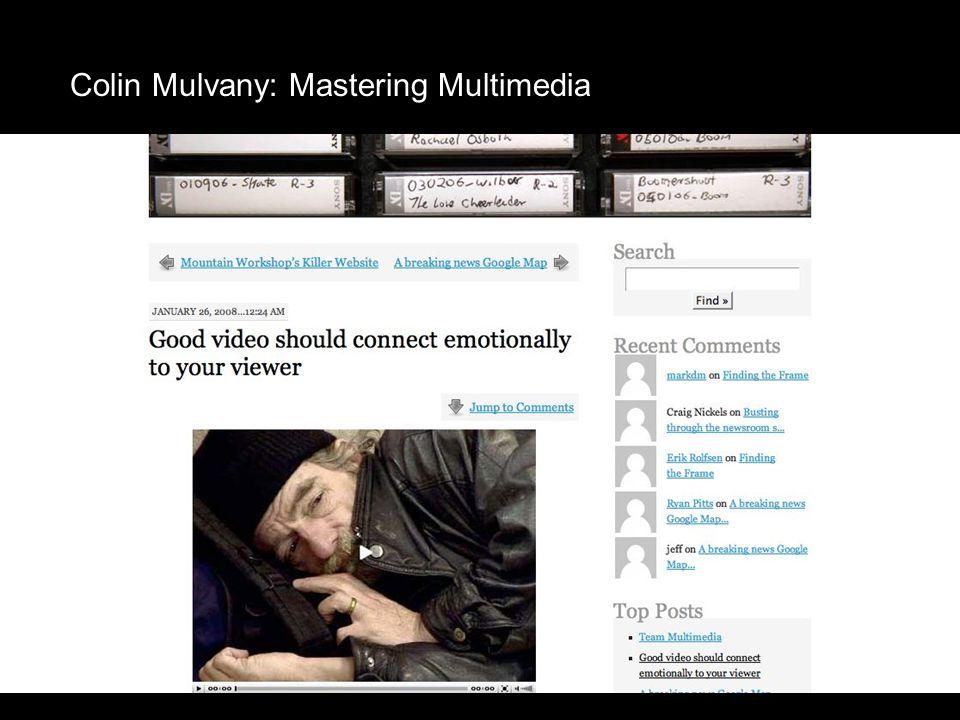 Colin Mulvany: Mastering Multimedia