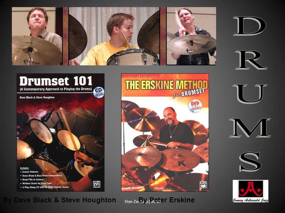 By Dave Black & Steve HoughtonBy Peter Erskine