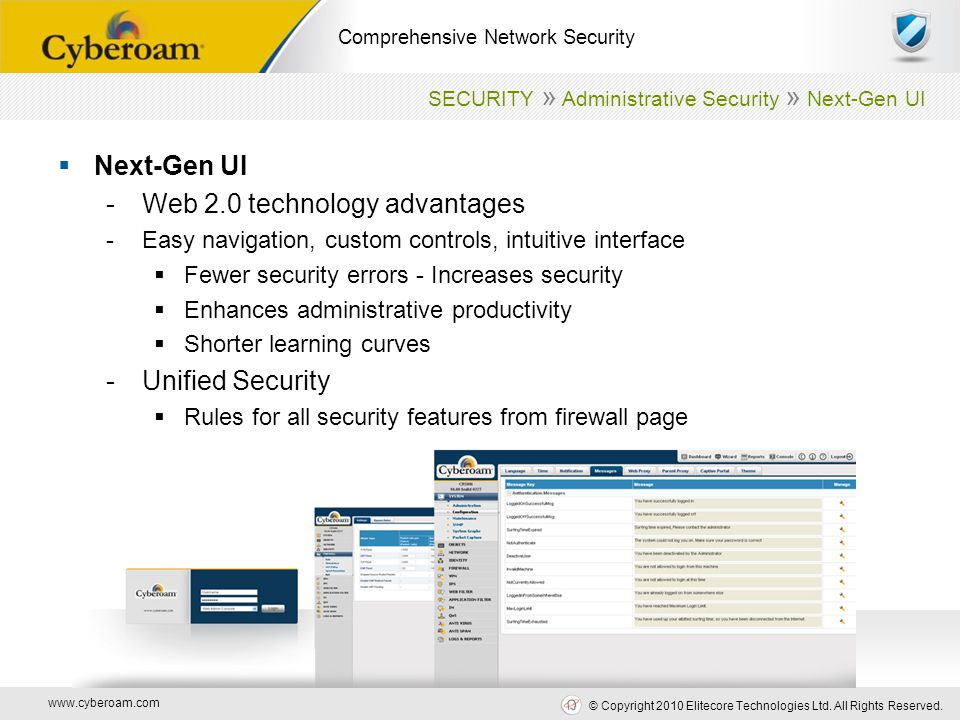 www.cyberoam.com © Copyright 2010 Elitecore Technologies Ltd. All Rights Reserved. Comprehensive Network Security  Next-Gen UI -Web 2.0 technology ad