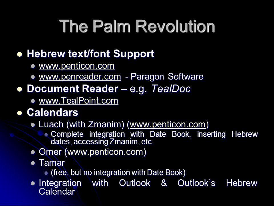 The Palm Revolution Hebrew text/font Support Hebrew text/font Support www.penticon.com www.penticon.com www.penticon.com www.penreader.com - Paragon S