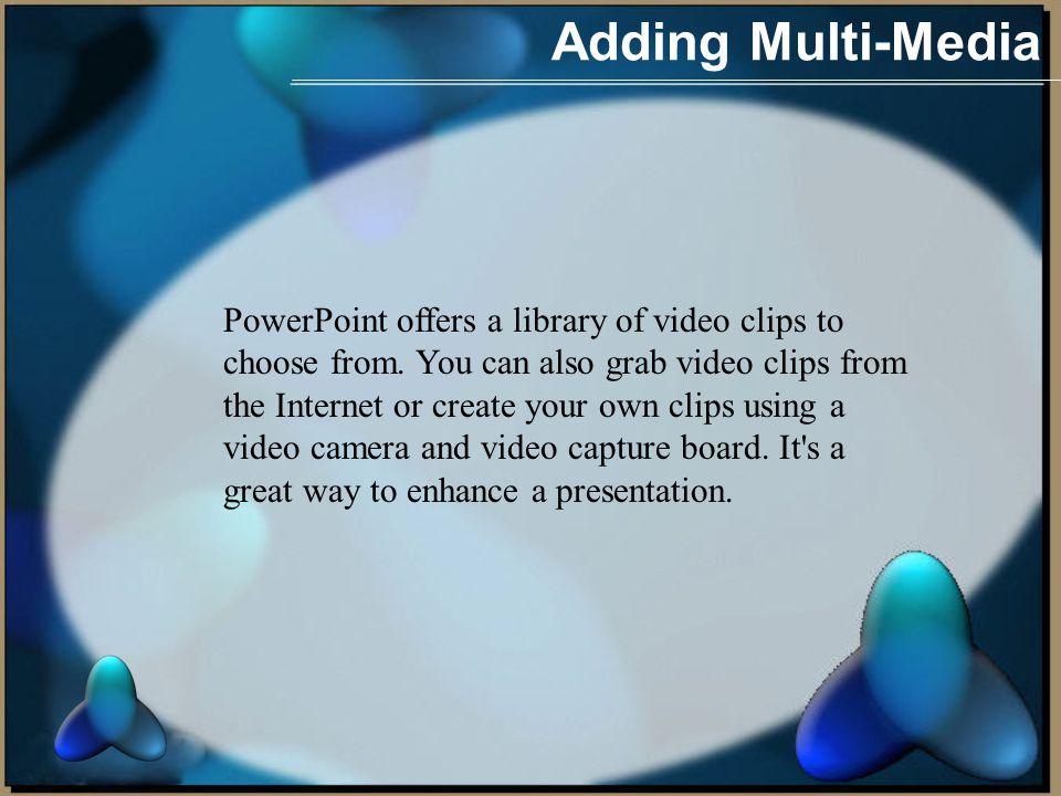 Adding Multi-Media