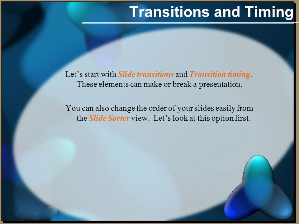 Let's start with Slide transitions and Transition timing.