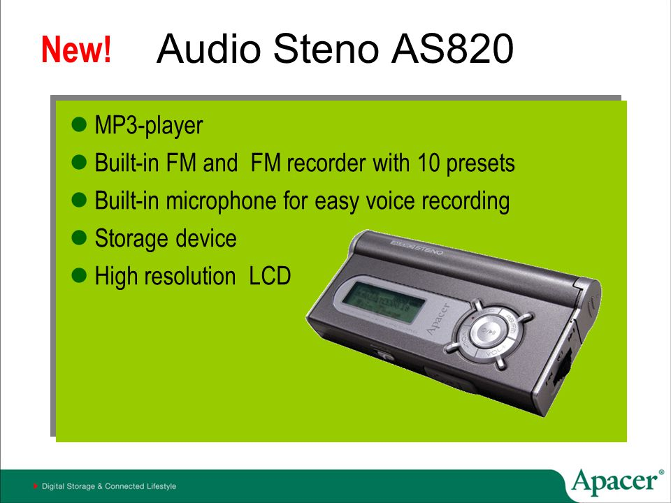 Audio Steno AS820 MP3-player Built-in FM and FM recorder with 10 presets Built-in microphone for easy voice recording Storage device High resolution L