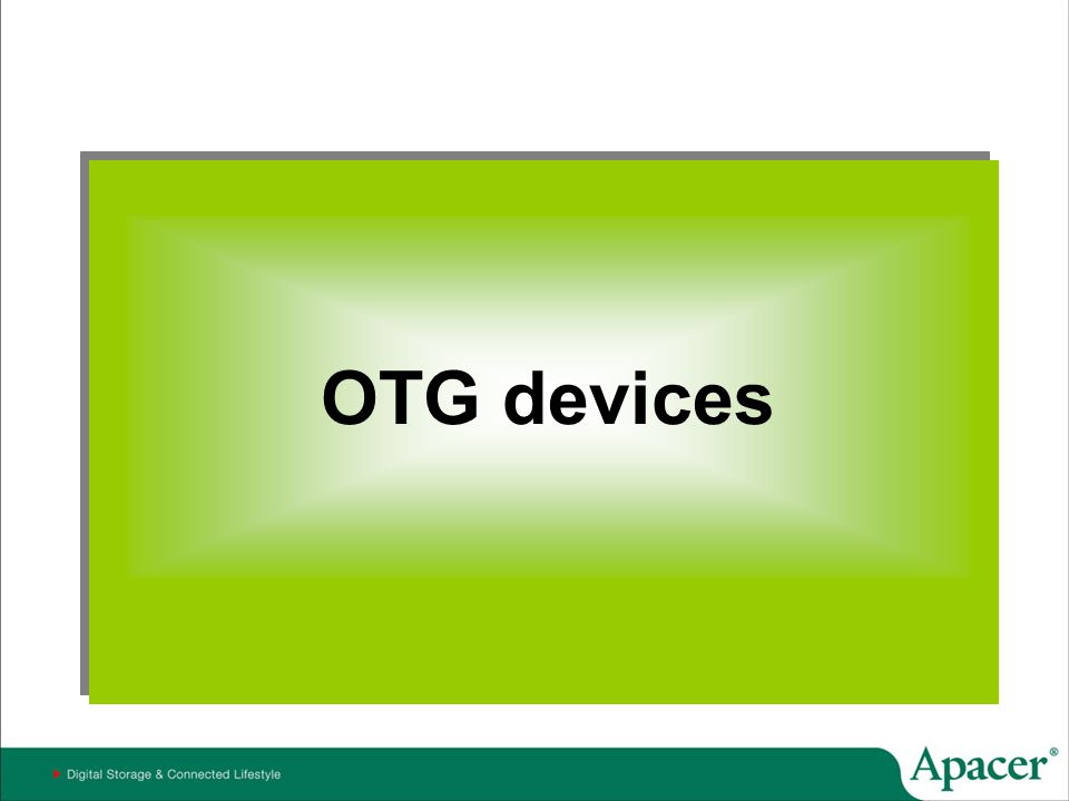 OTG devices