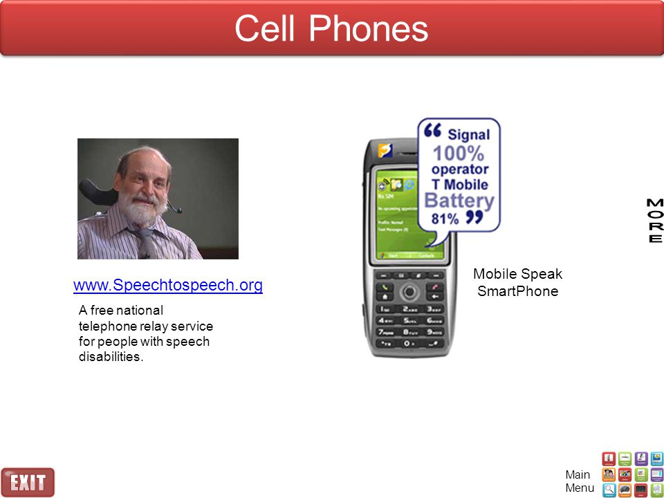 www.Speechtospeech.org Mobile Speak SmartPhone A free national telephone relay service for people with speech disabilities.