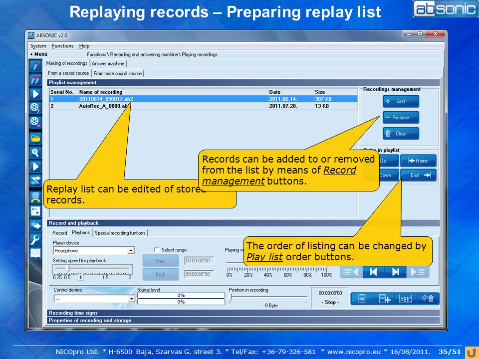 Replaying records – Preparing replay list Replay list can be edited of stored records.