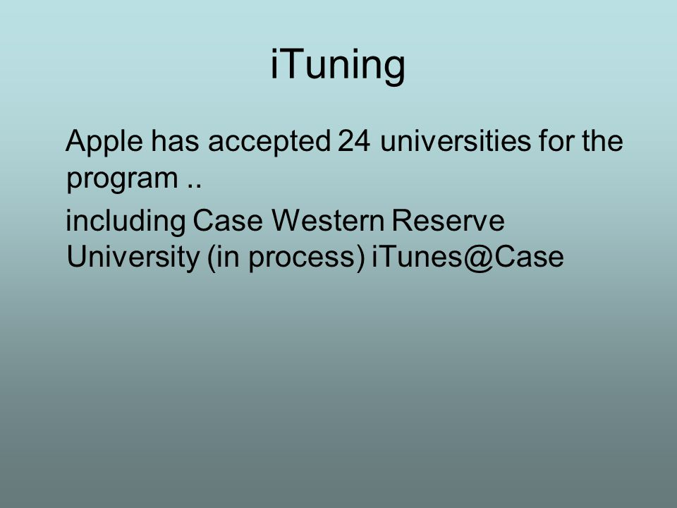 iTuning Apple has accepted 24 universities for the program..