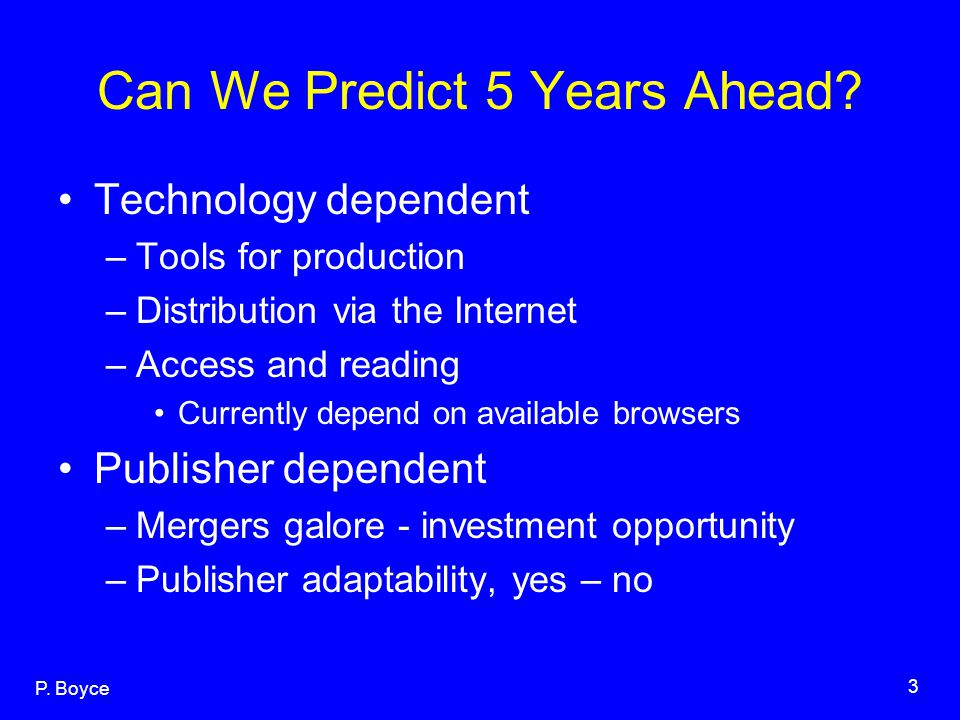 P.Boyce 3 Can We Predict 5 Years Ahead.