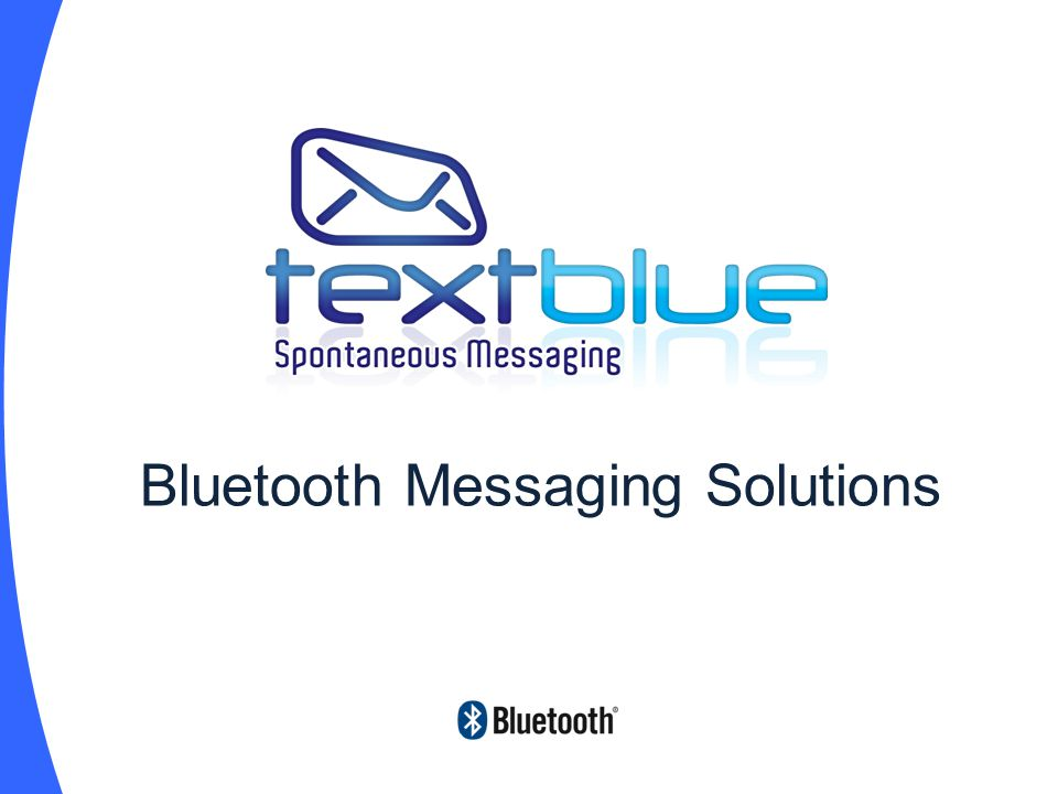 Bluetooth Messaging Solutions