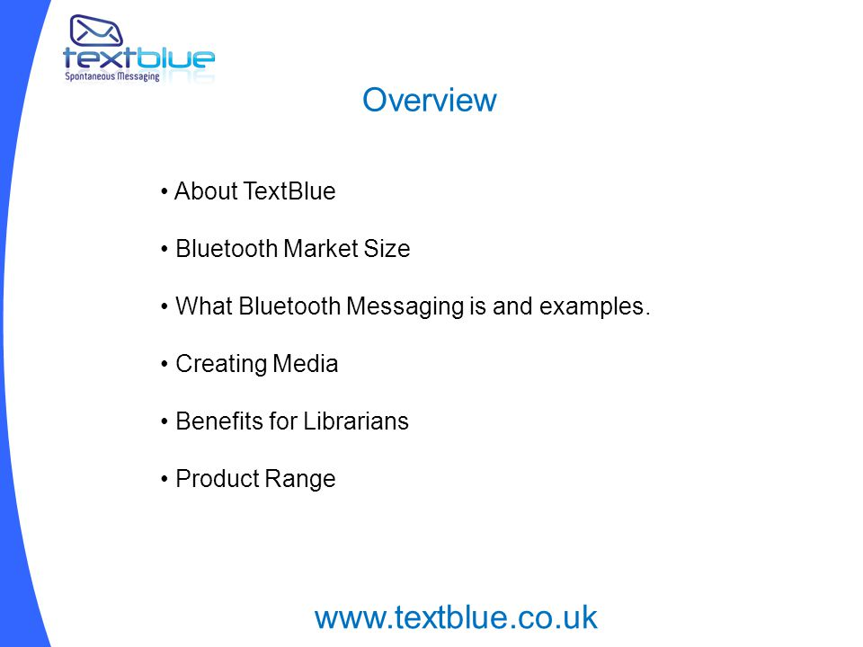 Overview About TextBlue Bluetooth Market Size What Bluetooth Messaging is and examples.